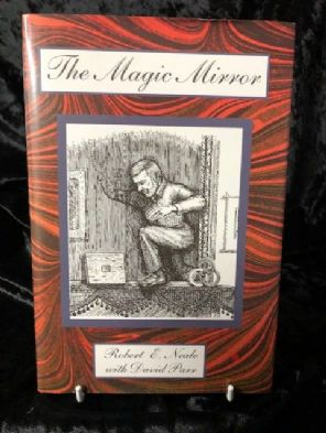 The Magic Mirror by Robert Neale & David Parr